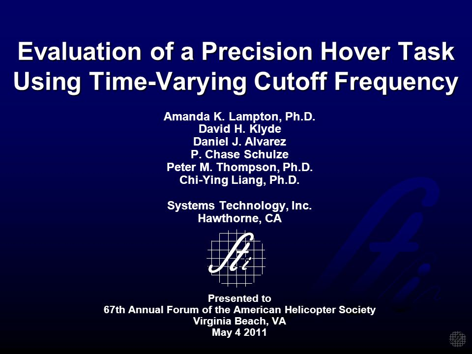 Evaluation of a Precision Hover Task Using Time-Varying Cutoff Frequency Amanda K.