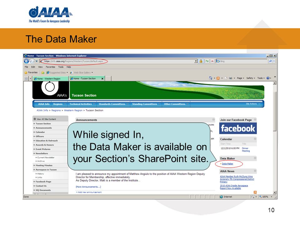The Data Maker 10 While signed In, the Data Maker is available on your Sections SharePoint site.