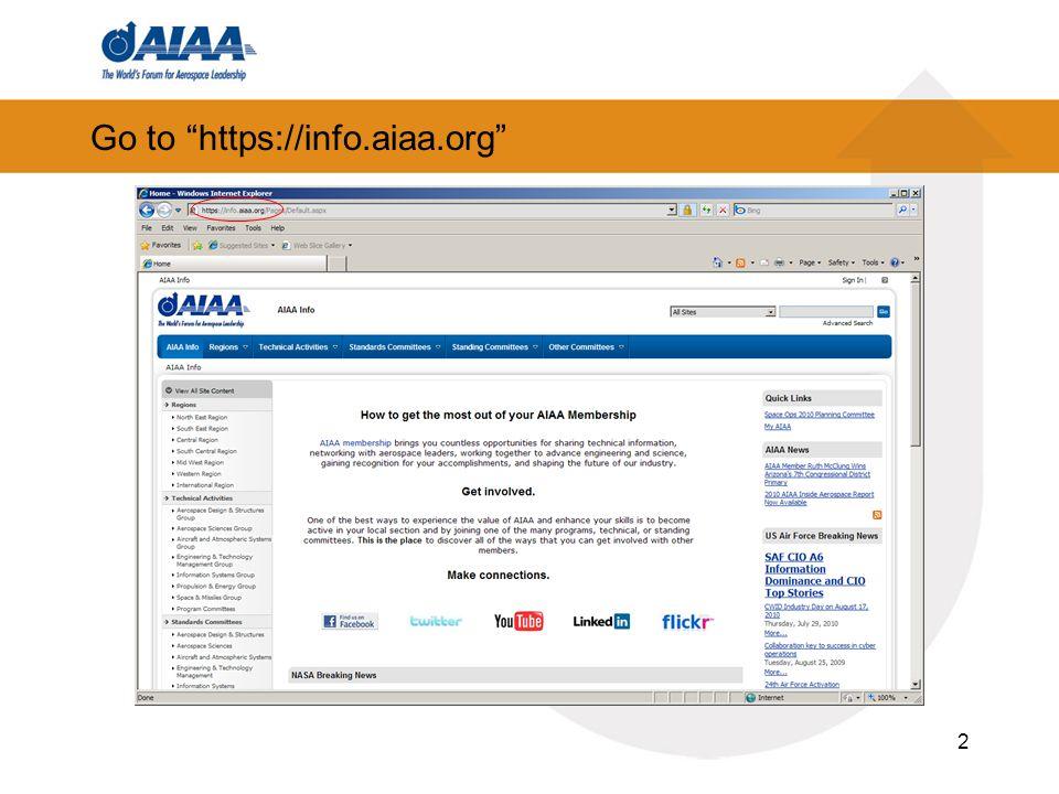 Go to https://info.aiaa.org 2