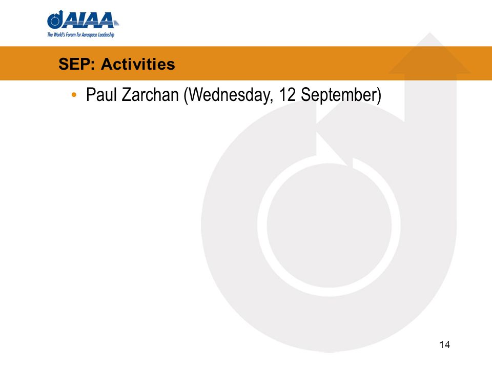 14 SEP: Activities Paul Zarchan (Wednesday, 12 September)