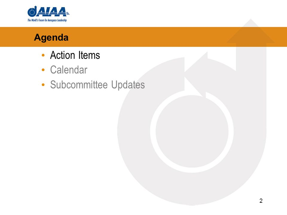 2 Agenda Action Items Calendar Subcommittee Updates