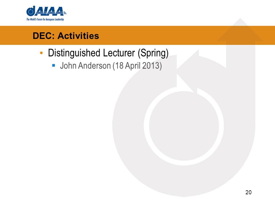 20 DEC: Activities Distinguished Lecturer (Spring) John Anderson (18 April 2013)