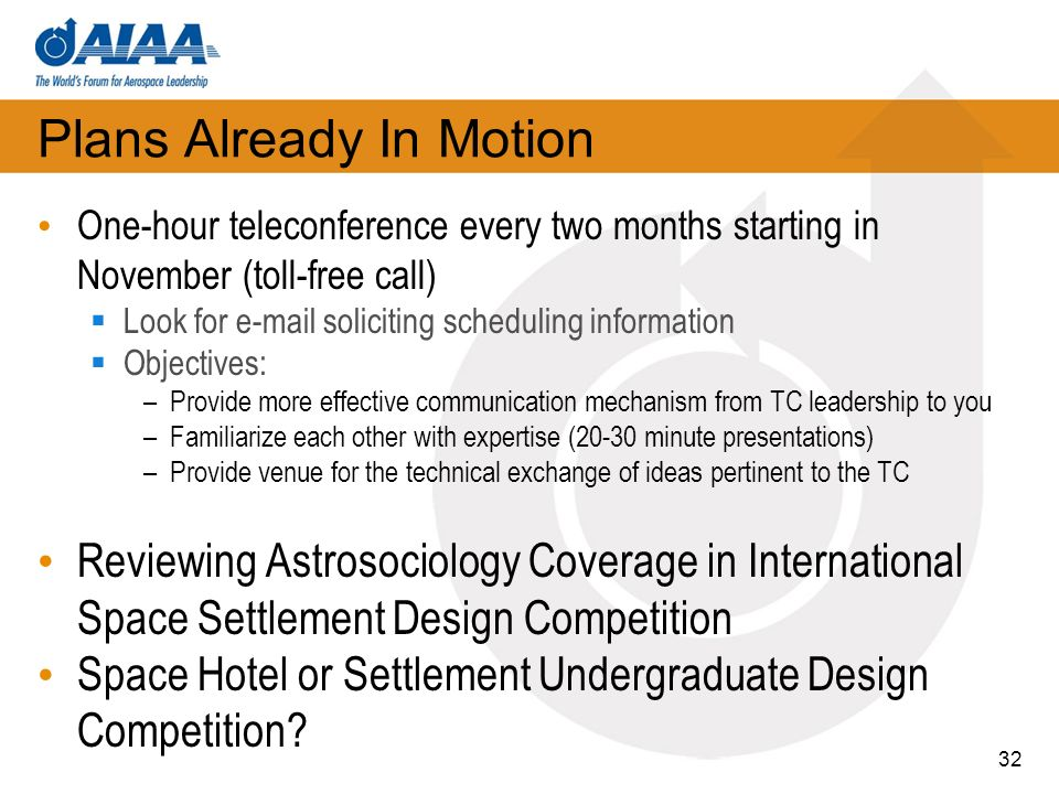 Plans Already In Motion One-hour teleconference every two months starting in November (toll-free call) Look for e-mail soliciting scheduling informati
