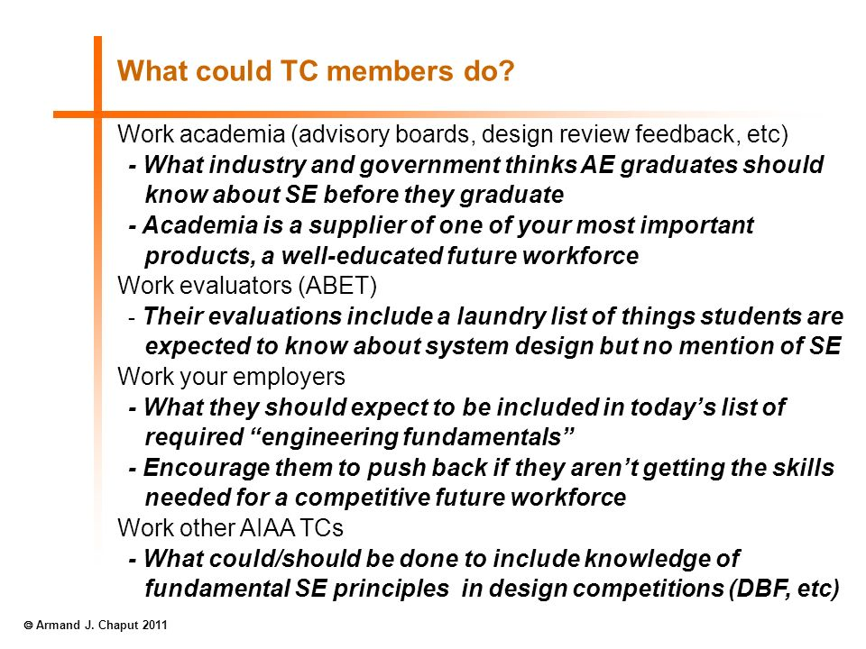 What could TC members do? Work academia (advisory boards, design review feedback, etc) - What industry and government thinks AE graduates should know