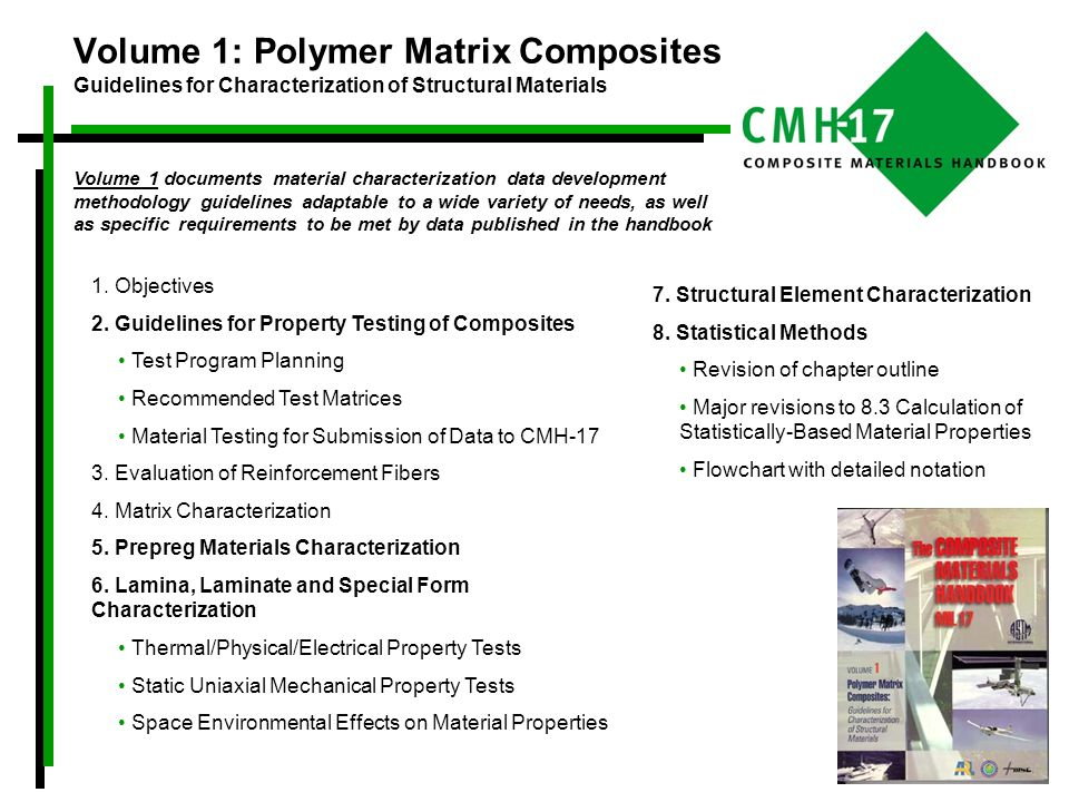 Volume 1 documents material characterization data development methodology guidelines adaptable to a wide variety of needs, as well as specific require