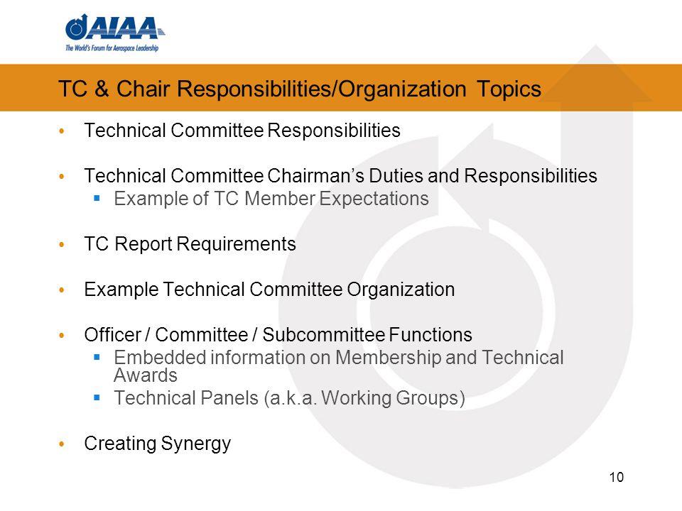 10 TC & Chair Responsibilities/Organization Topics Technical Committee Responsibilities Technical Committee Chairmans Duties and Responsibilities Exam