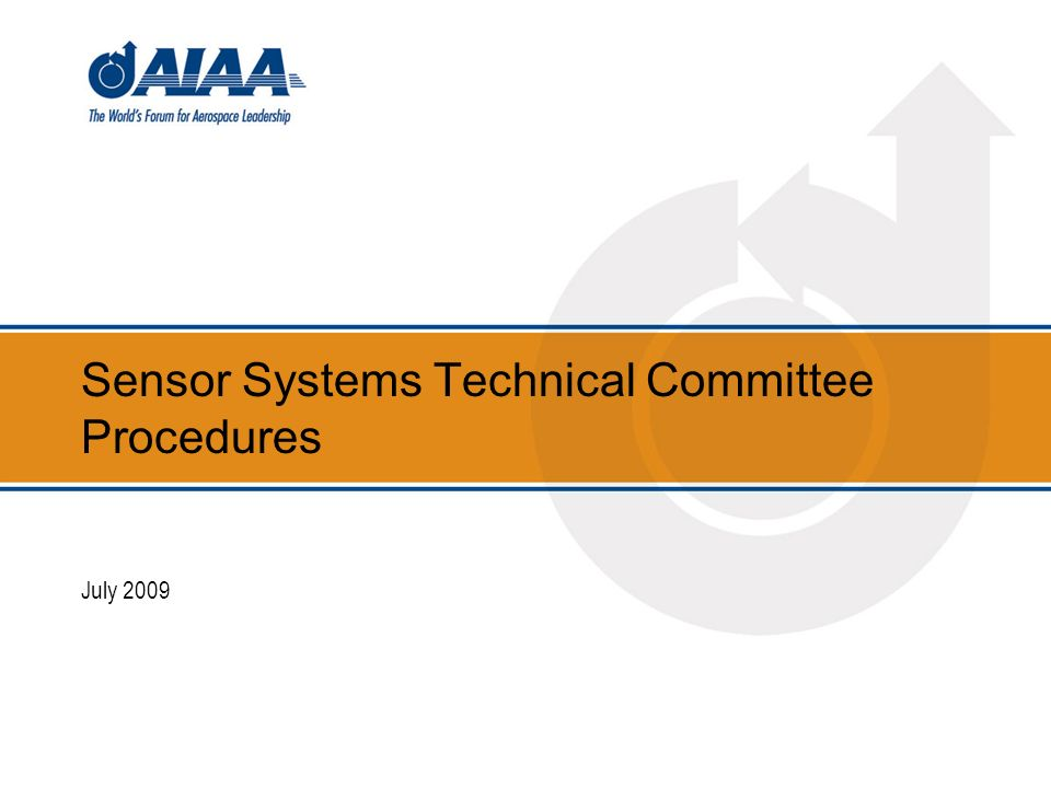 Sensor Systems Technical Committee Procedures July 2009