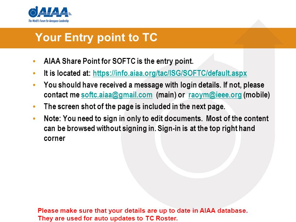 Your Entry point to TC AIAA Share Point for SOFTC is the entry point.
