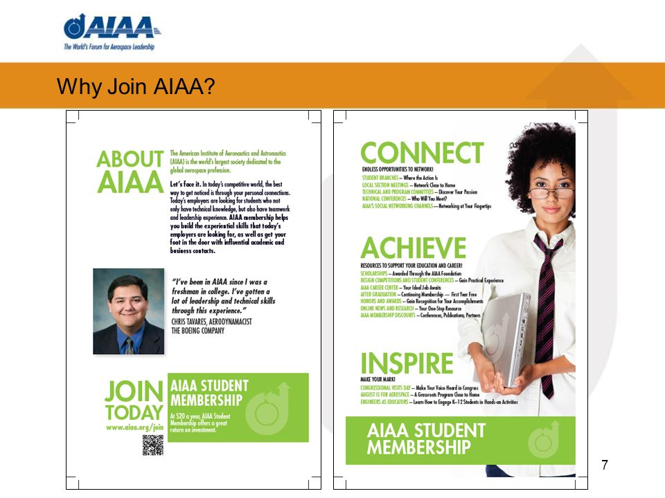 Why I joined AIAA Where do I want to be at the end of my career? How do I make that happen? 8