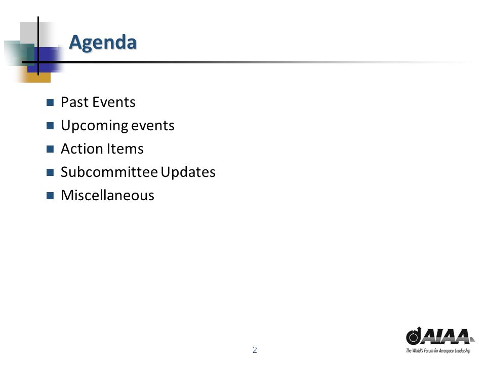 2 Agenda Past Events Upcoming events Action Items Subcommittee Updates Miscellaneous