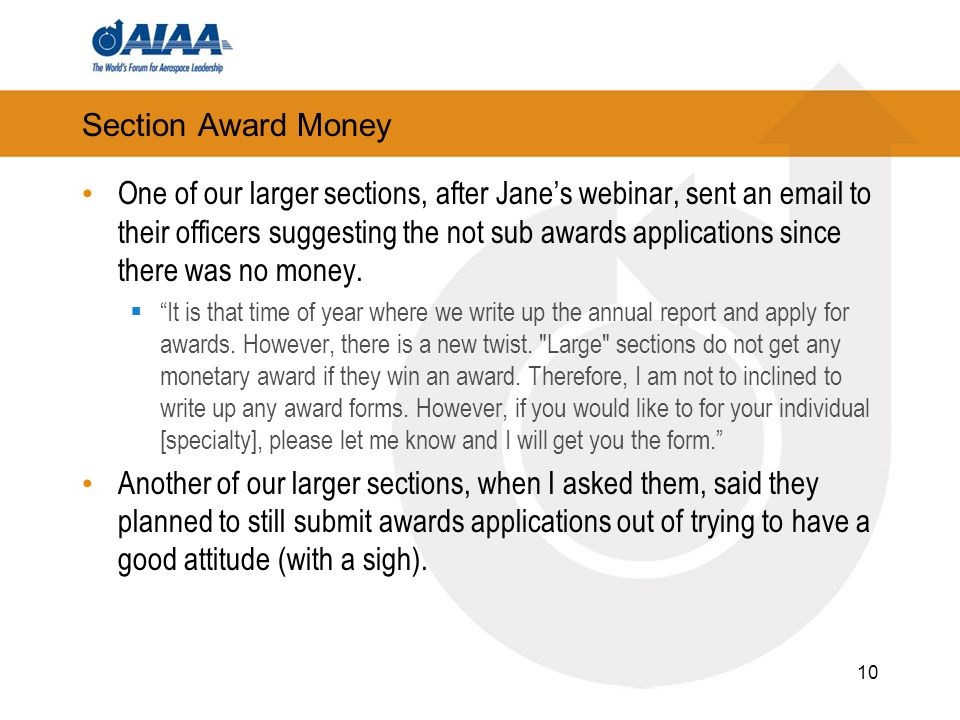 Section Award Money One of our larger sections, after Janes webinar, sent an  to their officers suggesting the not sub awards applications since there was no money.