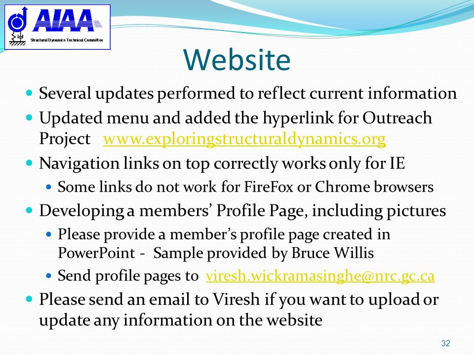 Website 32 Several updates performed to reflect current information Updated menu and added the hyperlink for Outreach Project www.exploringstructurald
