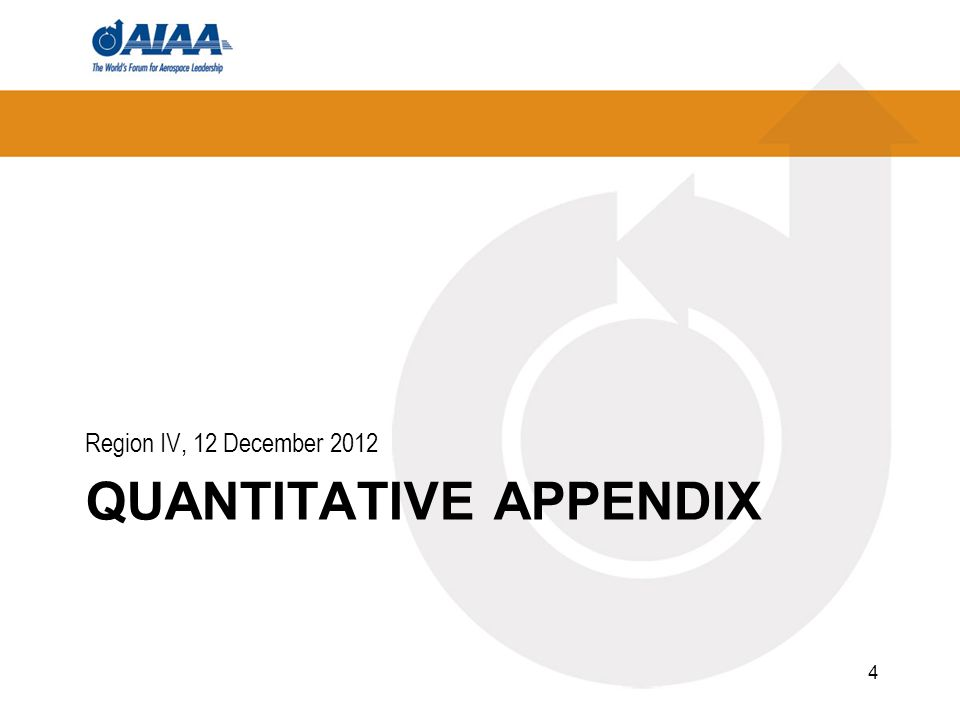 QUANTITATIVE APPENDIX Region IV, 12 December 2012 4