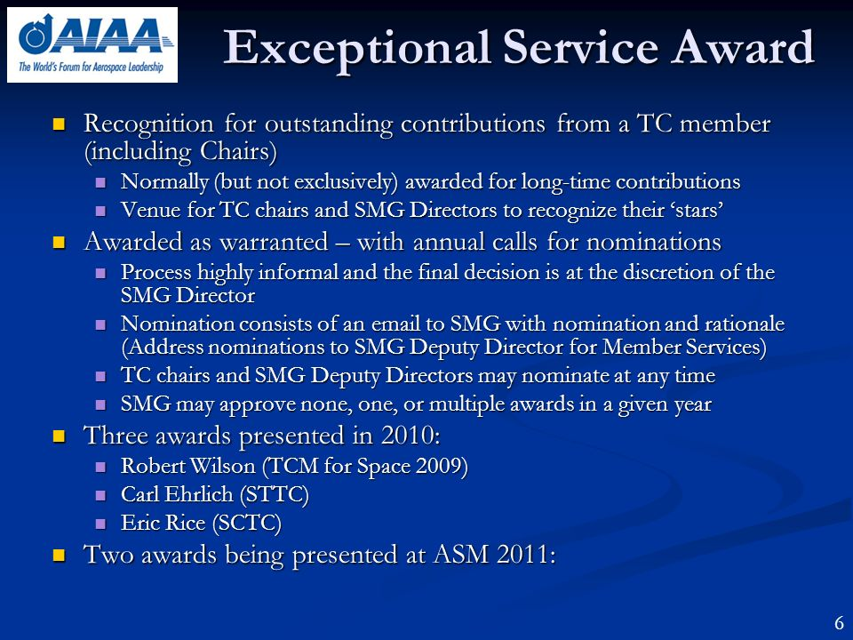 Exceptional Service Award Recognition for outstanding contributions from a TC member (including Chairs) Recognition for outstanding contributions from