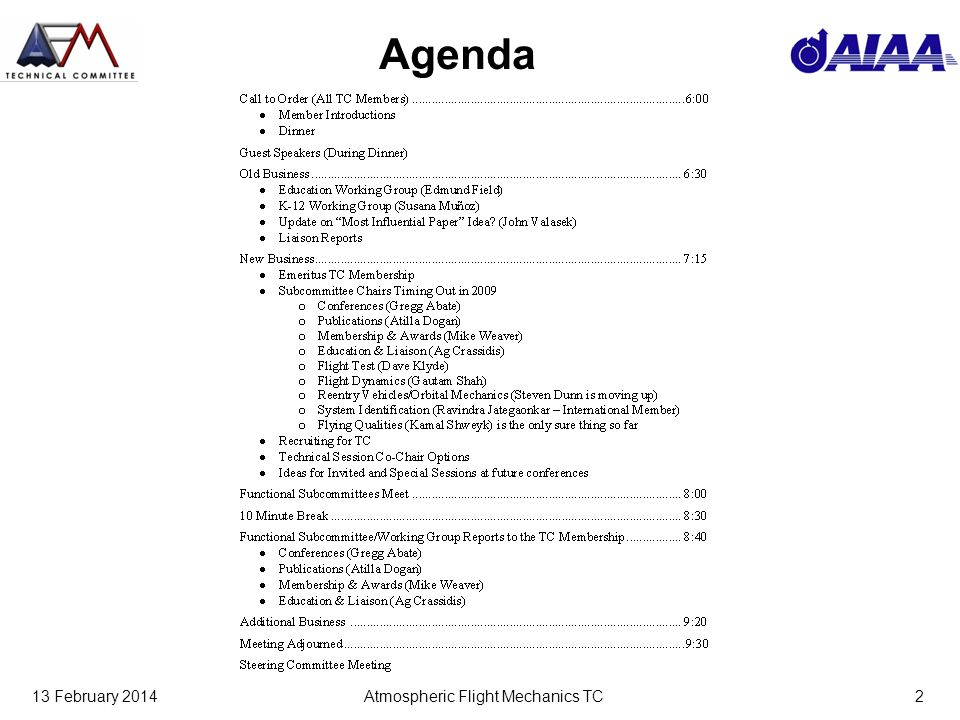 13 February 2014Atmospheric Flight Mechanics TC2 Agenda