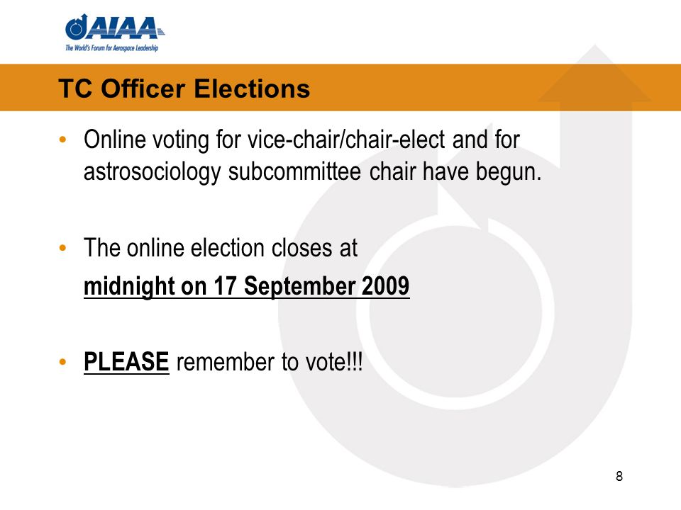 TC Officer Elections Online voting for vice-chair/chair-elect and for astrosociology subcommittee chair have begun.