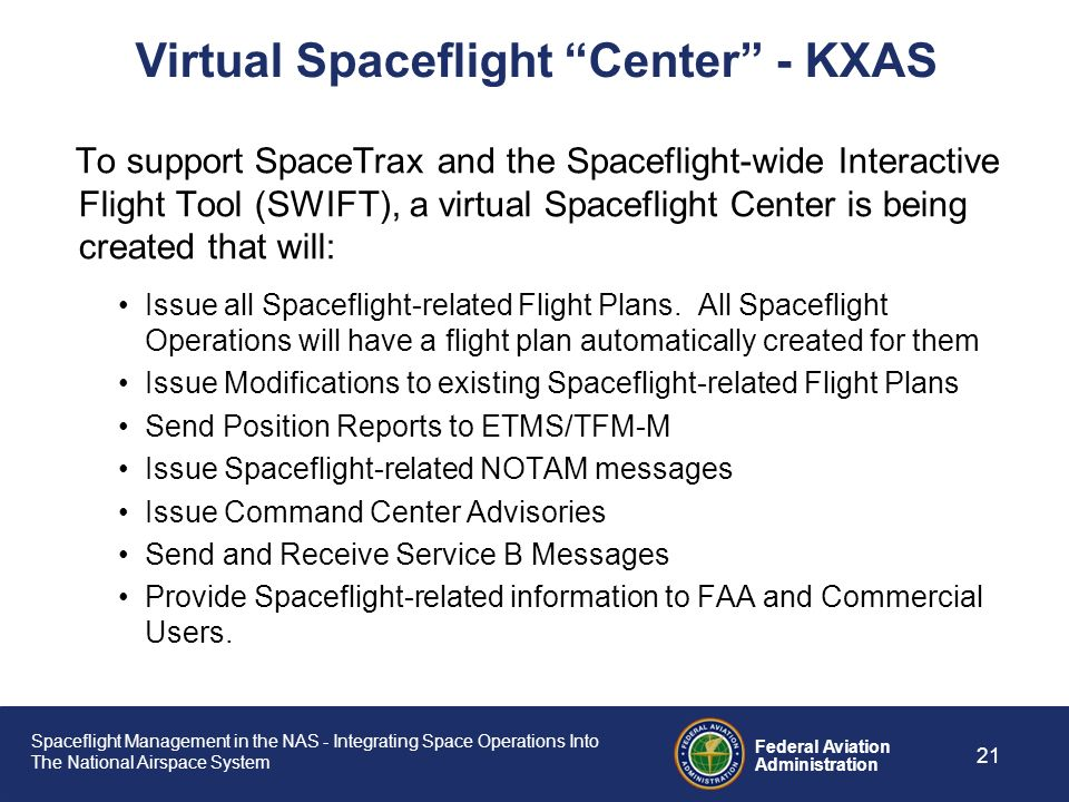 Spaceflight Management in the NAS - Integrating Space Operations Into The National Airspace System Federal Aviation Administration 20 SATMS Toolkit Im