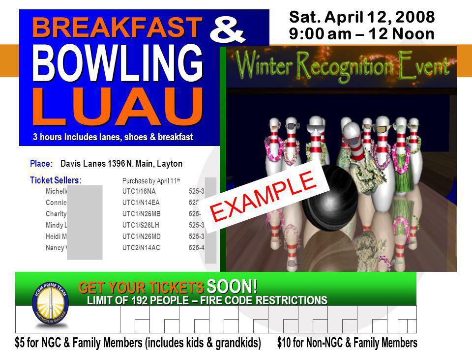 Place: Davis Lanes 1396 N. Main, Layton Ticket Sellers: Purchase by April 11 th Michelle Cohen UTC1/16NA525-3481 Connie Robinson UTC1/N14EA525-3985 Ch
