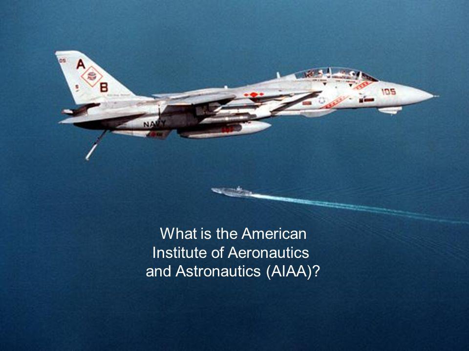 4 What is the American Institute of Aeronautics and Astronautics (AIAA)?