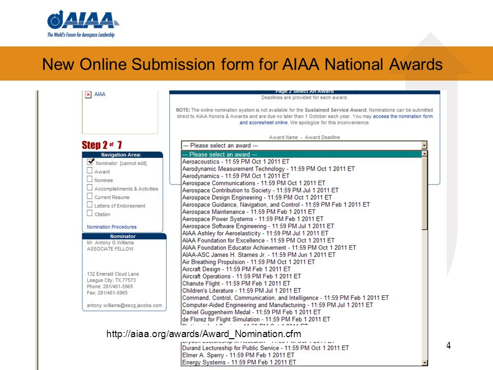 New Online Submission form for AIAA National Awards 4 http://aiaa.org/awards/Award_Nomination.cfm