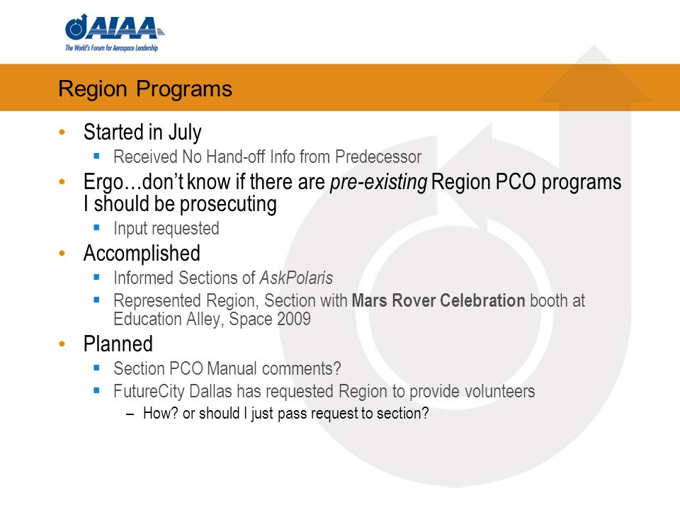 Region Programs Started in July Received No Hand-off Info from Predecessor Ergo…dont know if there are pre-existing Region PCO programs I should be pr