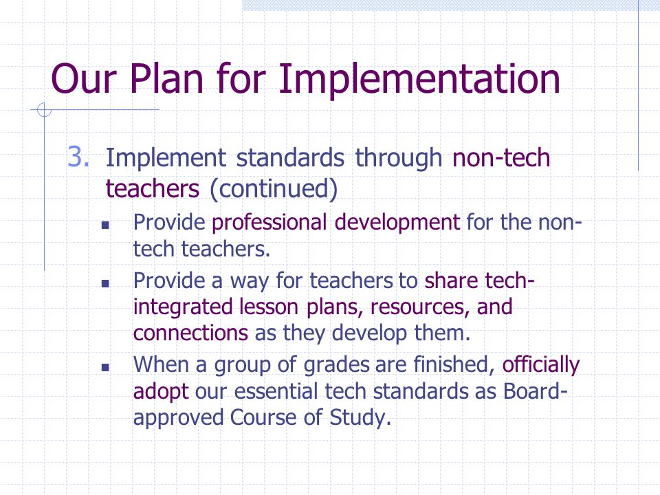 Our Plan for Implementation 3.