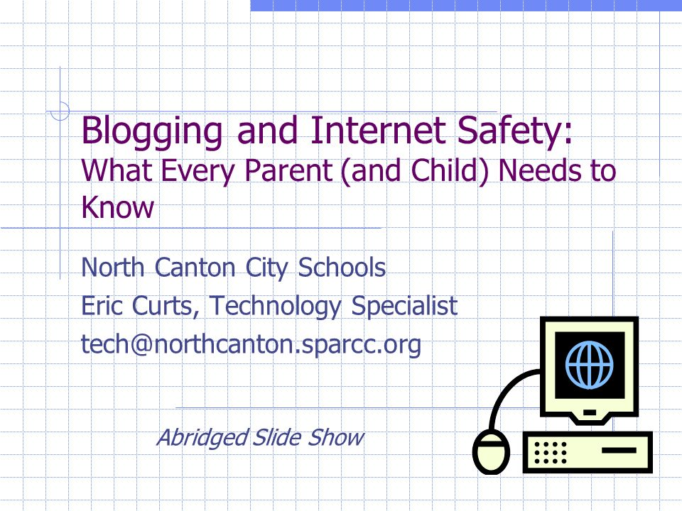 Introduction Internet safety is a hot topic with: TV (Datelines To Catch a Predator series) Newspapers and magazines School staff Parents