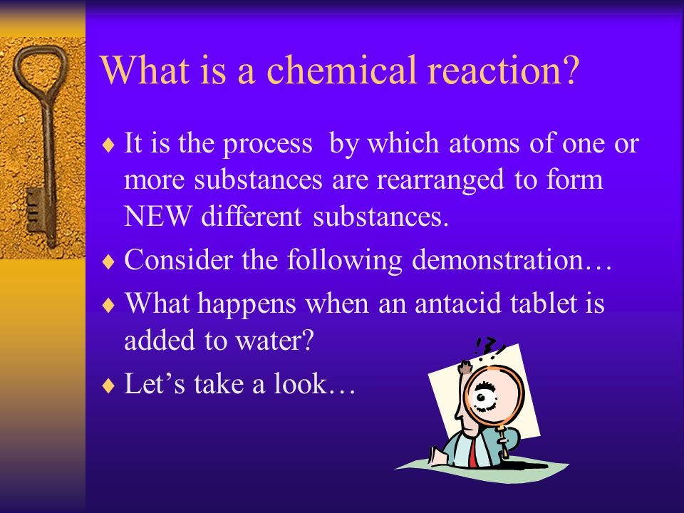 How can you tell if a chemical reaction has occurred.