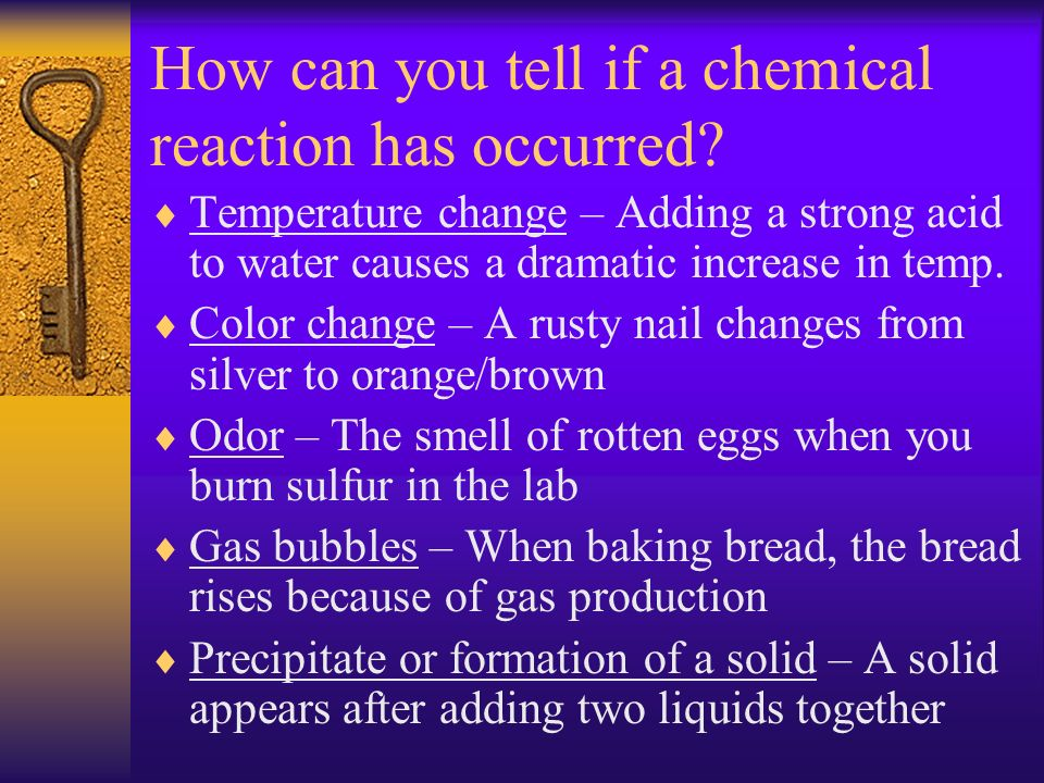 Chemical Equations In every chemical equation there are three parts.