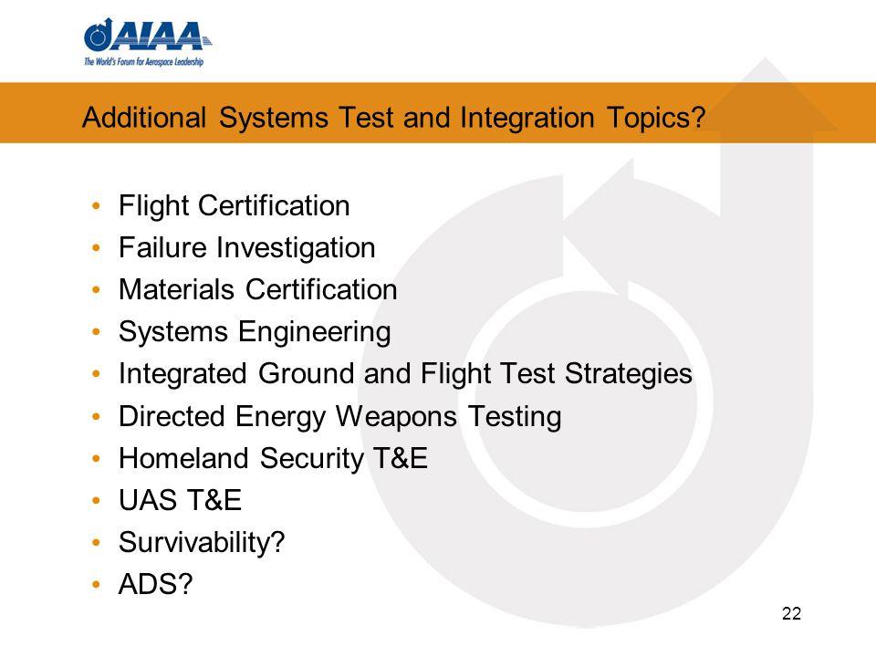 22 Additional Systems Test and Integration Topics.