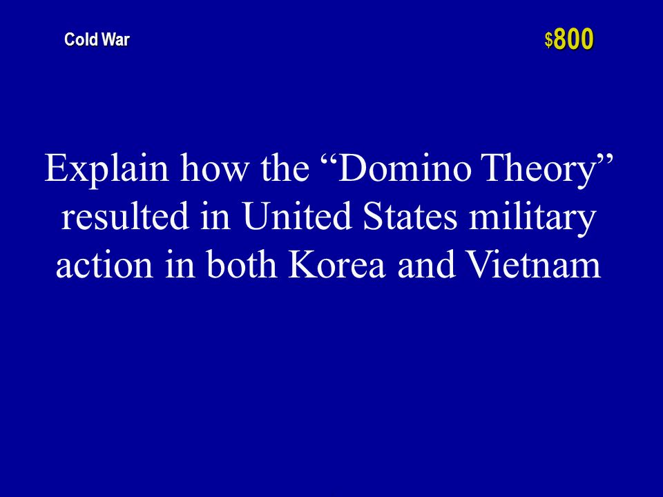 h $ 600 Cold War What was the purpose of containment by the United States during the Cold War