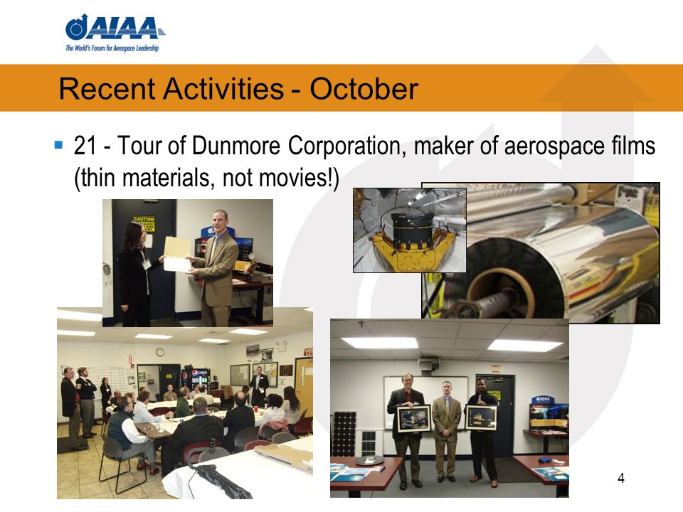 4 Recent Activities - October 21 - Tour of Dunmore Corporation, maker of aerospace films (thin materials, not movies!)