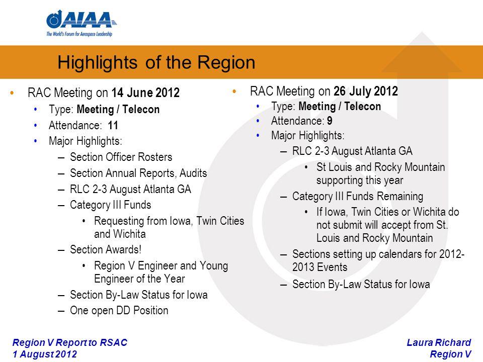 Laura Richard Region V Region V Report to RSAC 1 August 2012 Region V Student Membership