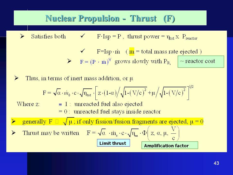 43 Nuclear Propulsion - Thrust (F)
