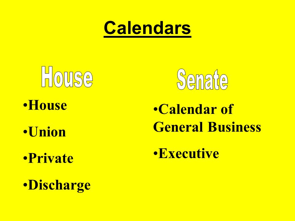 Calendars Calendar of General Business Executive House Union Private Discharge