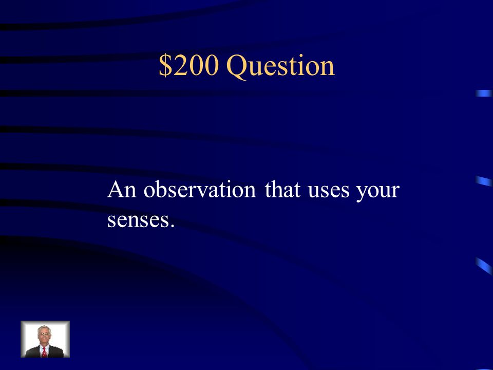 $100 Answer What is classification?