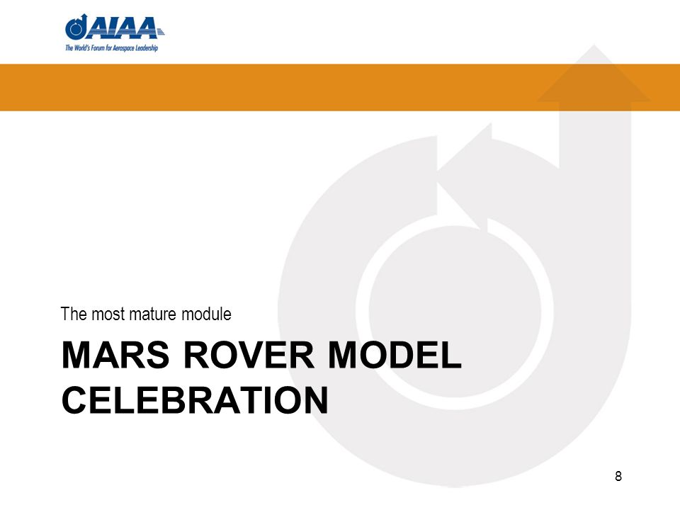 MARS ROVER MODEL CELEBRATION The most mature module 8