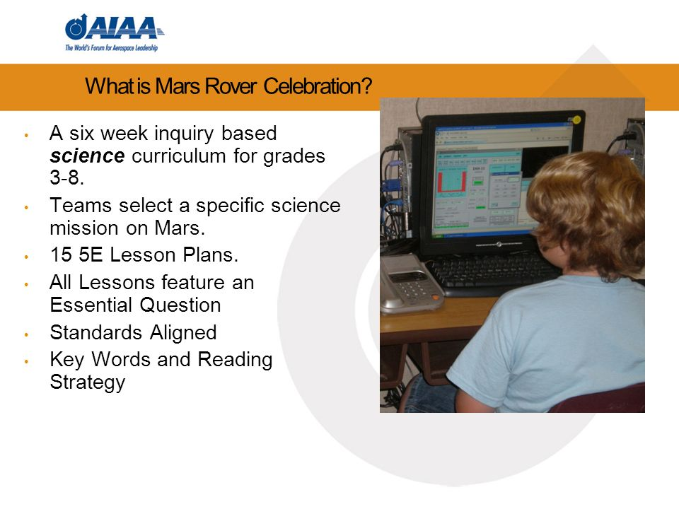 What is Mars Rover Celebration. A six week inquiry based science curriculum for grades 3-8.