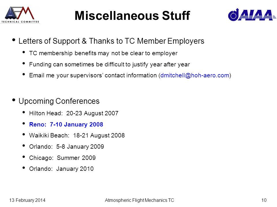 13 February 2014Atmospheric Flight Mechanics TC10 Miscellaneous Stuff Letters of Support & Thanks to TC Member Employers TC membership benefits may no