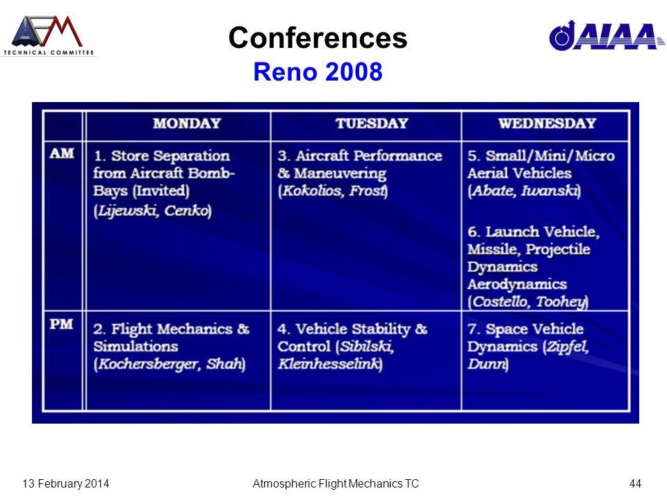 13 February 2014Atmospheric Flight Mechanics TC44 Conferences Reno 2008