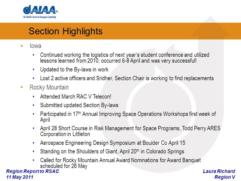 Laura Richard Region V Region Report to RSAC 11 May 2011 Section Highlights St.