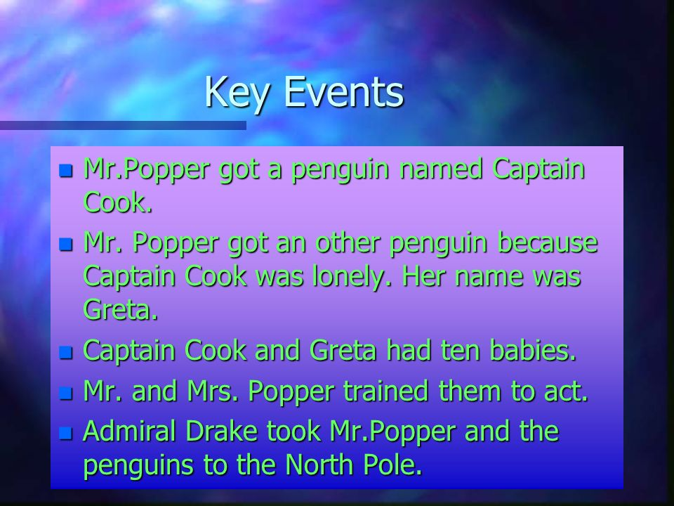 Setting n Some places in Mr.Popper s penguins is at the Poppers house. They spent most of their time there. Their house is at Stillwater, Proudfoot Av