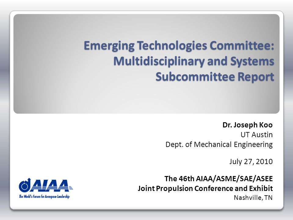 Emerging Technologies Committee: Multidisciplinary and Systems Subcommittee Report Dr.