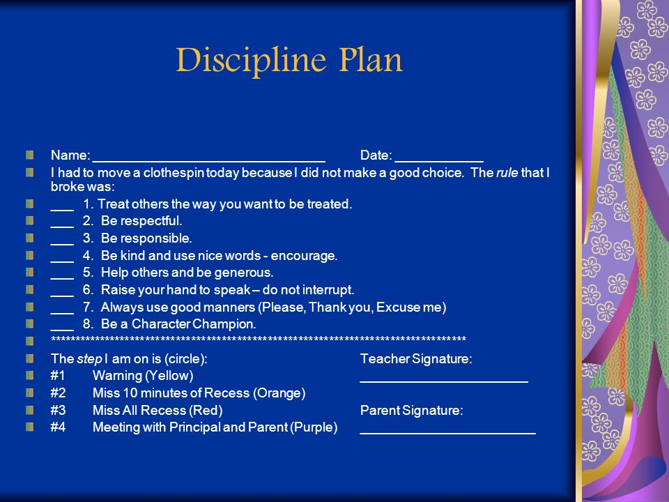 Discipline Plan Name: ________________________________Date: ____________ I had to move a clothespin today because I did not make a good choice. The ru