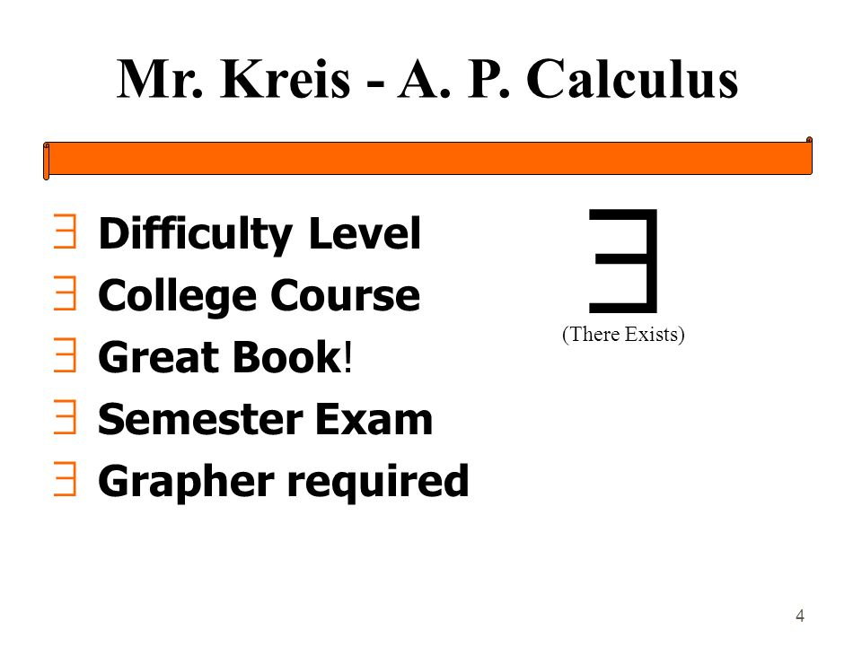 Mr. Kreis - A. P. Calculus 4 Difficulty Level College Course Great Book.