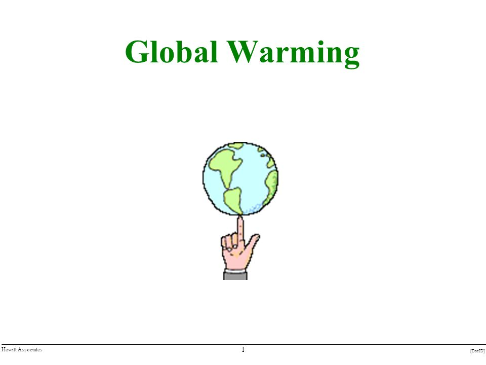 1 [DocID] Hewitt Associates Global Warming