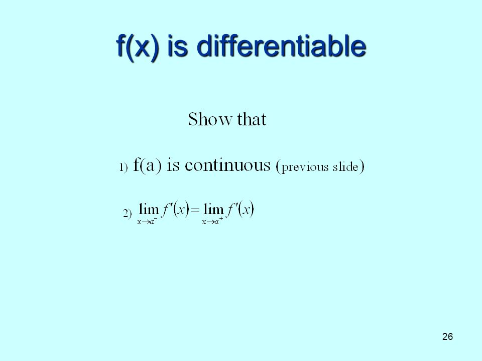 26 f(x) is differentiable