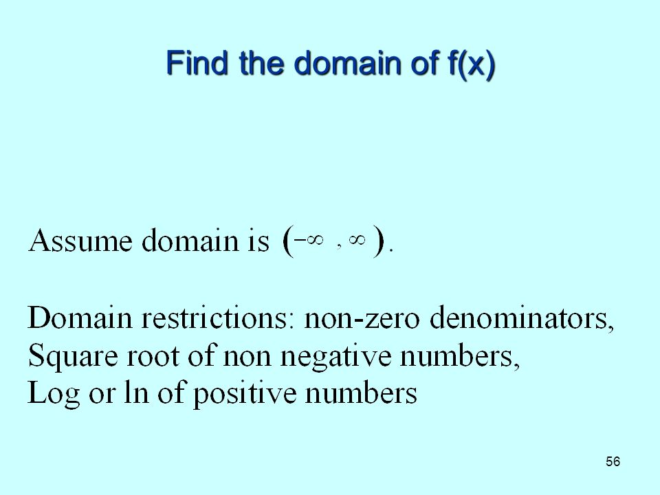 56 Find the domain of f(x)
