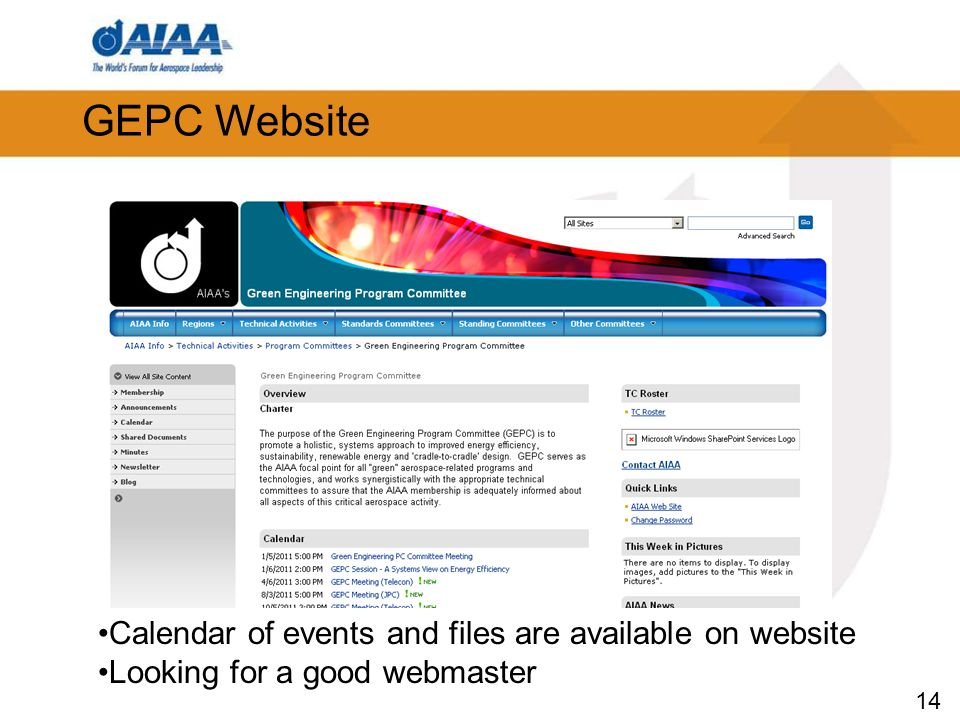 14 GEPC Website Calendar of events and files are available on website Looking for a good webmaster