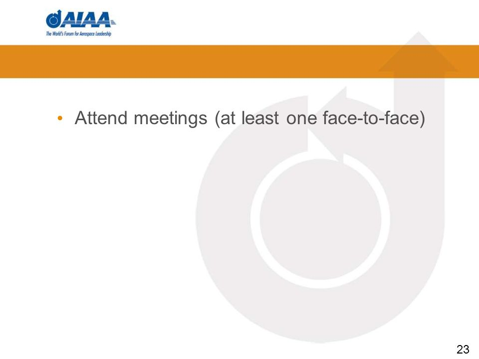 23 Attend meetings (at least one face-to-face)